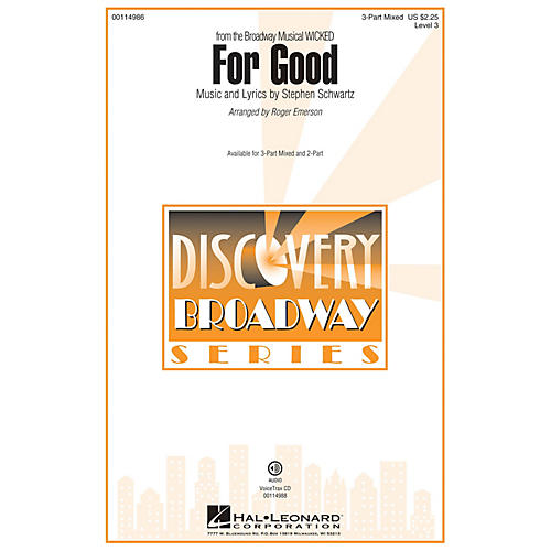 Hal Leonard For Good (Discovery Level 3 3-Part Mixed) 3-Part Mixed arranged by Roger Emerson
