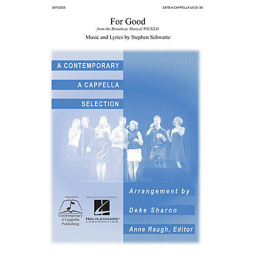 Contemporary A Cappella Publishing For Good (from Wicked) SATB a cappella arranged by Deke Sharon