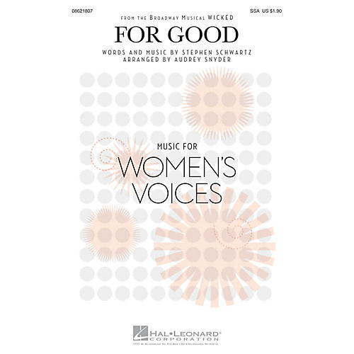 Hal Leonard For Good (from Wicked) SSAA A Cappella arranged by Audrey Snyder