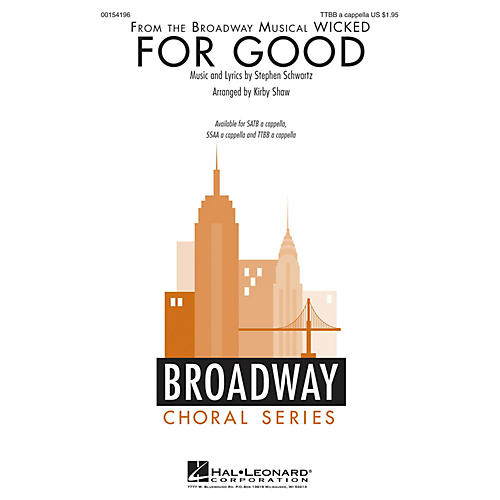 Hal Leonard For Good (from Wicked) TTBB A Cappella arranged by Kirby Shaw