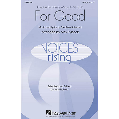 Hal Leonard For Good (from Wicked) TTBB arranged by Alex Rybeck