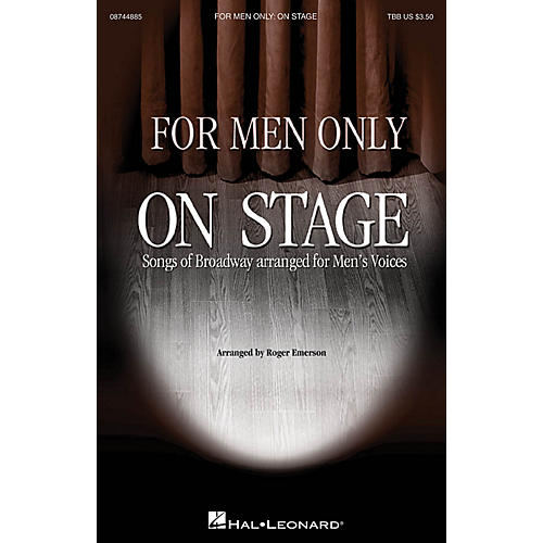 Hal Leonard For Men Only - On Stage Collection TBB arranged by Roger Emerson