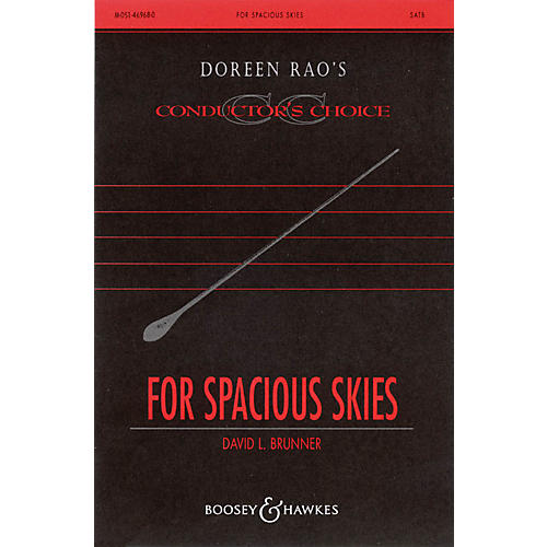 Boosey and Hawkes For Spacious Skies (CME Conductor's Choice) SATB composed by Paul Short arranged by David Brunner