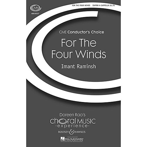 Boosey and Hawkes For the Four Winds (CME Conductor's Choice) Sop 1/2 Alto Tenor Bass 1/2 composed by Imant Raminsh