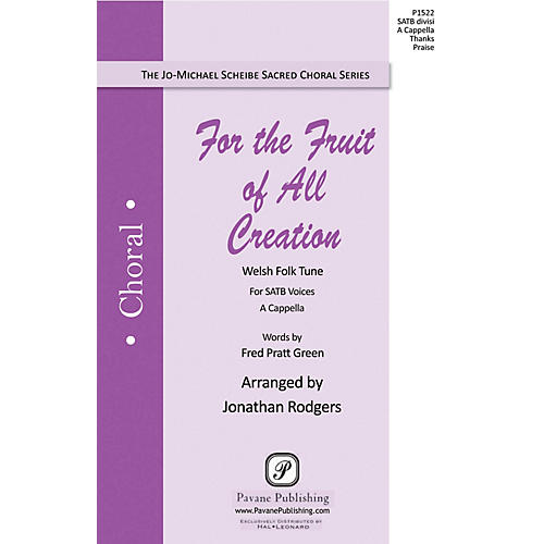 Pavane For the Fruit of All Creation SATB DV A Cappella arranged by Jonathan Rodgers