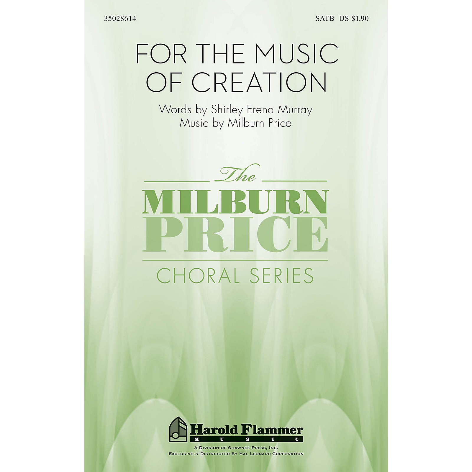 Shawnee Press For the Music of Creation SATB composed by Milburn Price
