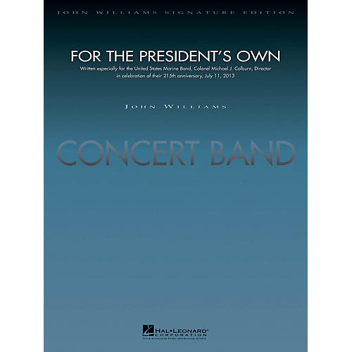 Hal Leonard For the President's Own (Deluxe Score) Concert Band Composed by John Williams