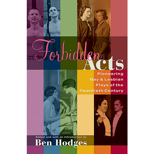 Applause Books Forbidden Acts Applause Books Series Softcover Written by Ben Hodges