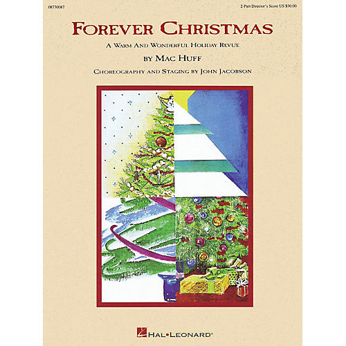 Hal Leonard Forever Christmas (Holiday Revue) 2-Part Score arranged by Mac Huff