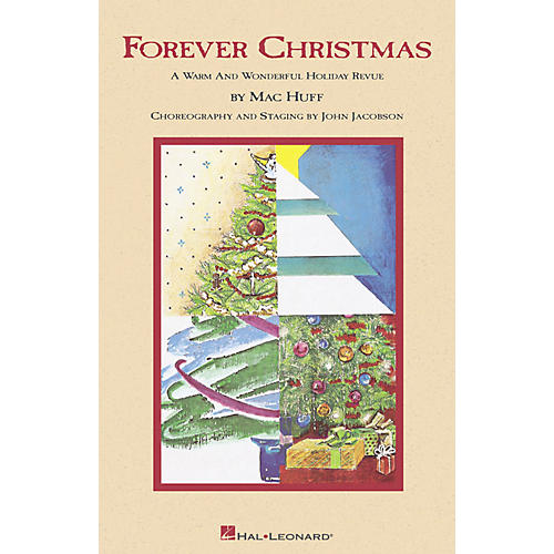 Hal Leonard Forever Christmas (Holiday Revue) SATB Singer arranged by Mac Huff