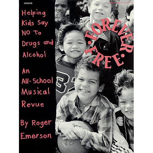 Hal Leonard Forever Free (Musical) TEACHER ED Composed by Roger Emerson