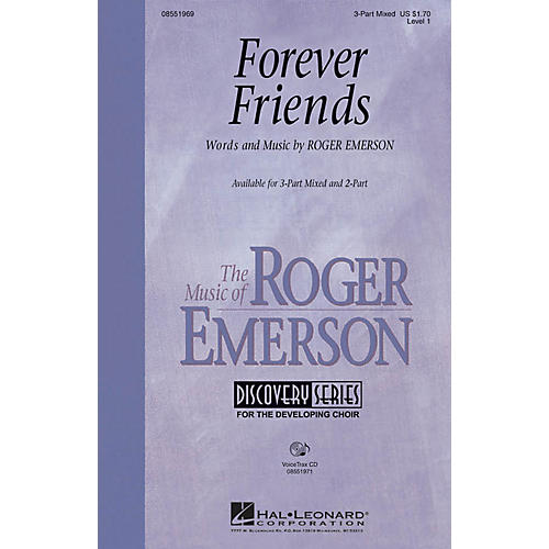 Hal Leonard Forever Friends 3-Part Mixed composed by Roger Emerson