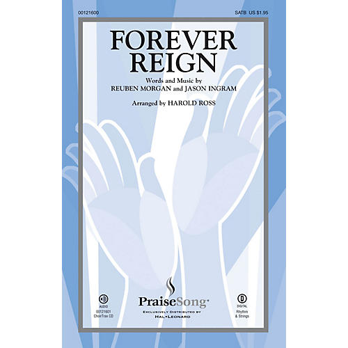 PraiseSong Forever Reign CHOIRTRAX CD by Hillsong LIVE Arranged by Harold Ross