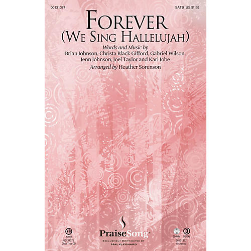 PraiseSong Forever (We Sing Hallelujah) SATB by Kari Jobe arranged by Heather Sorenson