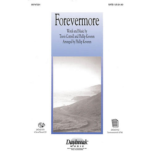 Daybreak Music Forevermore SATB arranged by Phillip Keveren