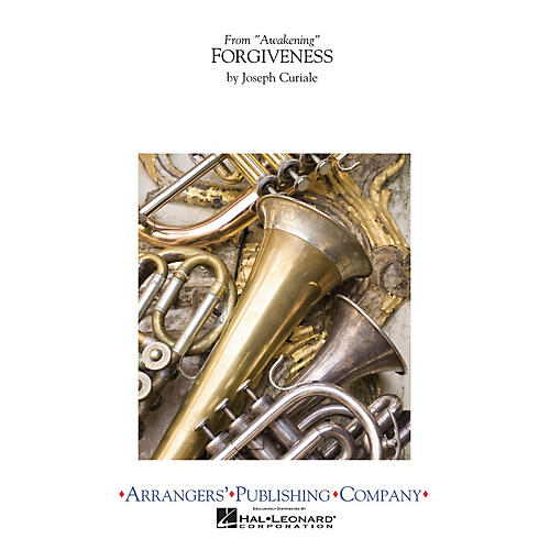 Arrangers Forgiveness Concert Band Level 3 Composed by Joseph Curiale
