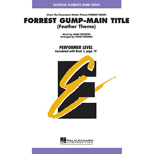 Hal Leonard Forrest Gump - Main Title Concert Band Level .5 to 1 Arranged by John Higgins