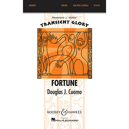 Boosey and Hawkes Fortune (Transient Glory Series) SSAA Div A Cappella composed by Douglas J. Cuomo