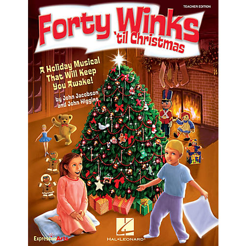 Hal Leonard Forty Winks 'Til Christmas (A Holiday Musical That Will Keep You Awake!) REPRO PAK by John Higgins