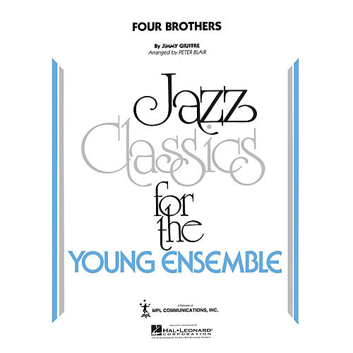 Hal Leonard Four Brothers Jazz Band Level 5 by The Woody Herman Orchestra Arranged by Peter Blair