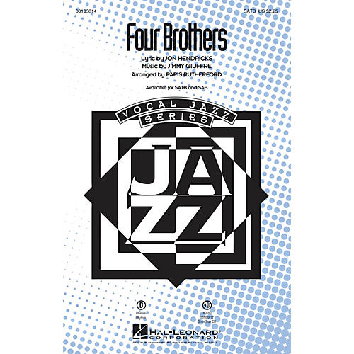 Hal Leonard Four Brothers SATB by Manhattan Transfer arranged by Paris Rutherford