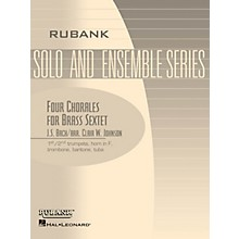 Rubank Publications Four Chorales for Brass Sextet/Choir (Grade 2) Rubank Solo/Ensemble Sheet Series