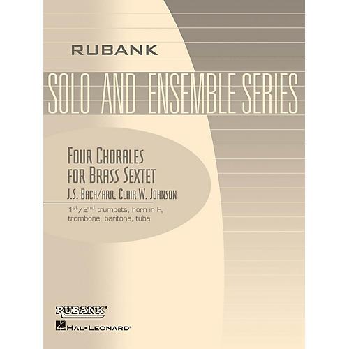 Rubank Publications Four Chorales for Brass Sextet/Choir (Grade 2) Rubank Solo/Ensemble Sheet Series
