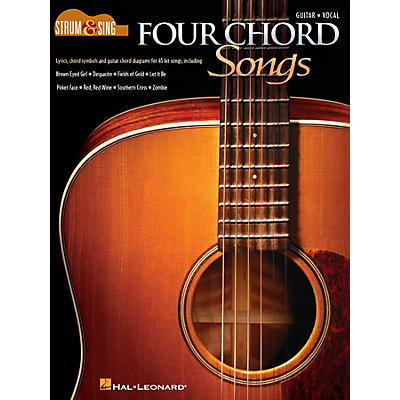 Cherry Lane Four Chord Songs - Strum and Sing Series Songbook