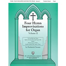 H.T. FitzSimons Company Four Hymn Improvisations for Organ - Volume II H.T. Fitzsimons Co Series Softcover