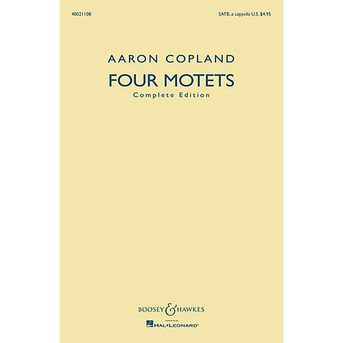 Boosey and Hawkes Four Motets (Complete Edition) SATB a cappella composed by Aaron Copland