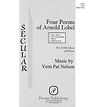 Pavane Four Poems of Arnold Lobel (3-Part a cappella) 3 Part composed by Vern Pat Nelson