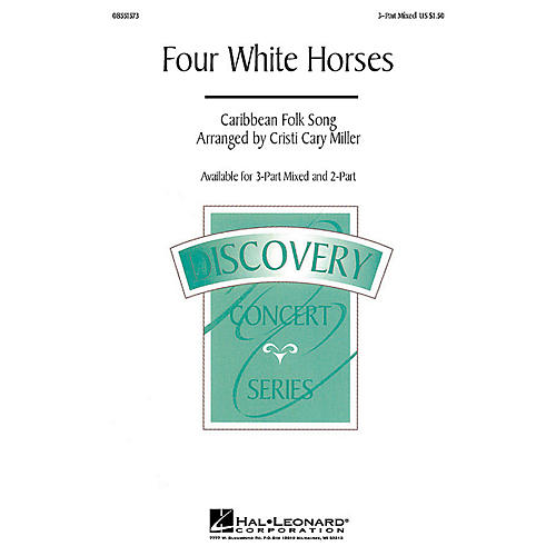 Hal Leonard Four White Horses 3-Part Mixed arranged by Cristi Cary Miller