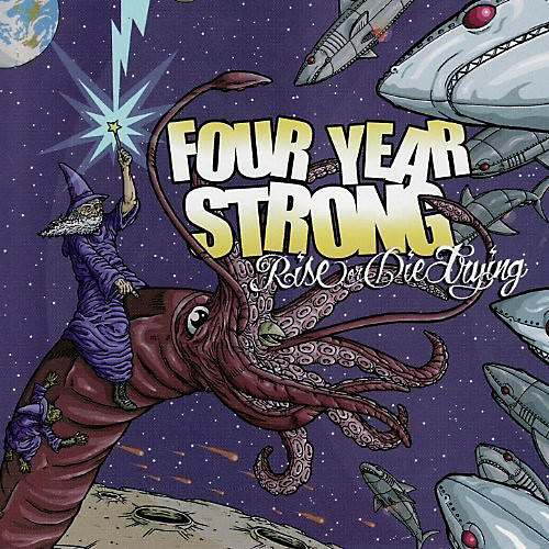 Alliance Four Year Strong - Rise or Die Trying (10 Year Anniversary)