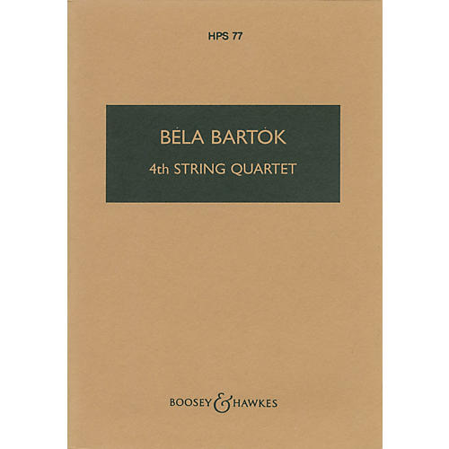 Boosey and Hawkes Fourth String Quartet (1928) Boosey & Hawkes Scores/Books Series Softcover Composed by Béla Bartók