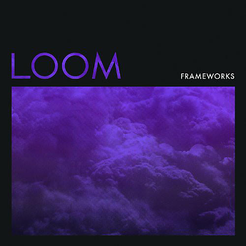 Alliance Frameworks - Loom