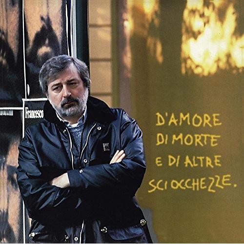 Alliance Francesco Guccini - D'Amore Di Morte E Di Altre Sciocchezze