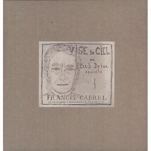 Francis Cabrel - Vise Le Ciel