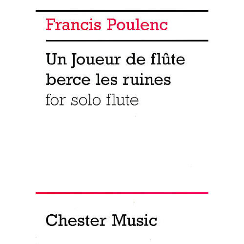 Music Sales Francis Poulenc: Un Joueur De Flute Berce Les Ruines For Solo Flute Music Sales America Series