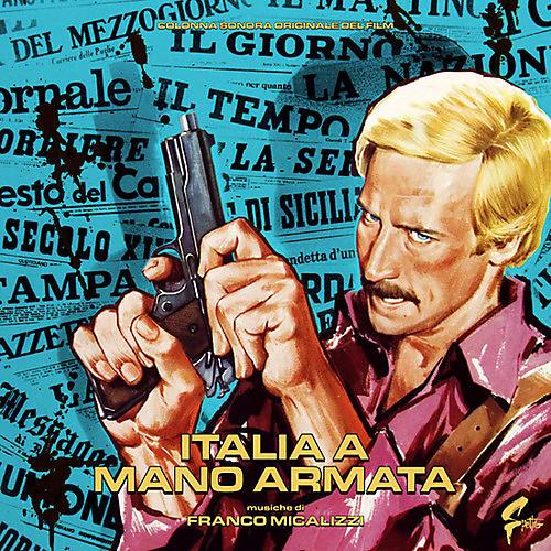 Alliance Franco Micalizzi - Italia A Mano Armata