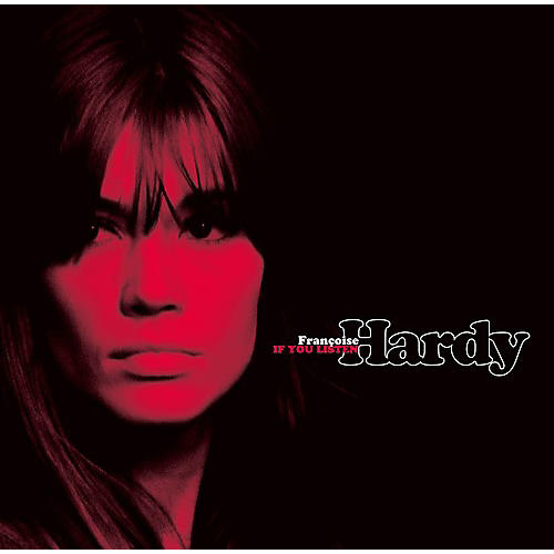 Alliance Francoise Hardy - If You Listen