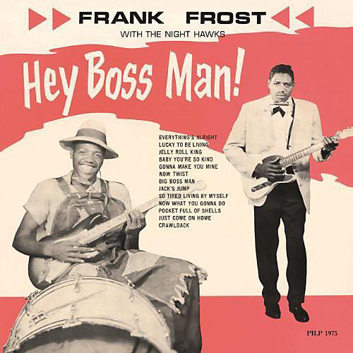 Alliance Frank Frost - Hey Boss Man