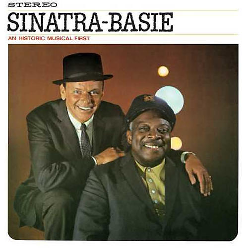 Alliance Frank Sinatra - Sinatra-Basie: An Historic Musical First