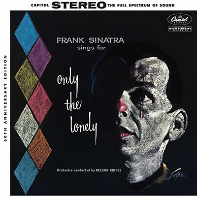 Frank Sinatra - Sings For Only The Lonely (60th Anniversary Stereo Mix)