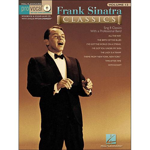 Hal Leonard Frank Sinatra Classics - Pro Vocal Songbook Volume 13 Book/CD