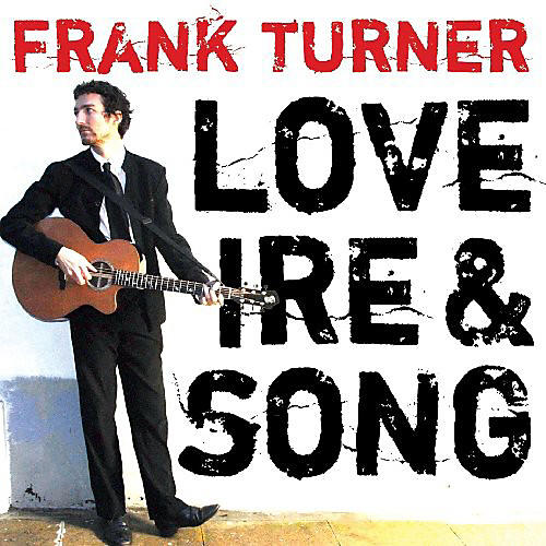 Alliance Frank Turner - Love Ire and Song