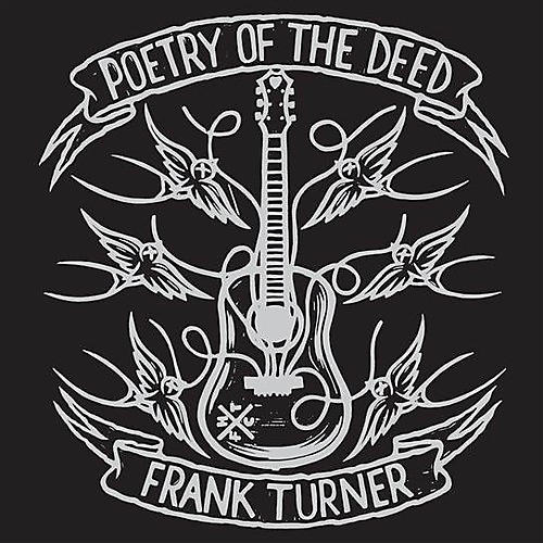 Frank Turner - Poetry Of The Deed 10th Anniversary