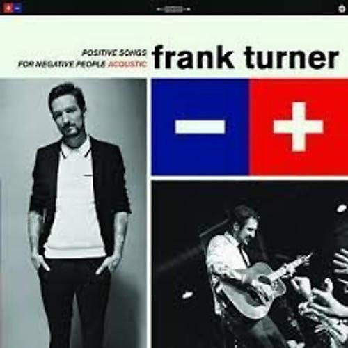 Alliance Frank Turner - Postive Songs for Negative People