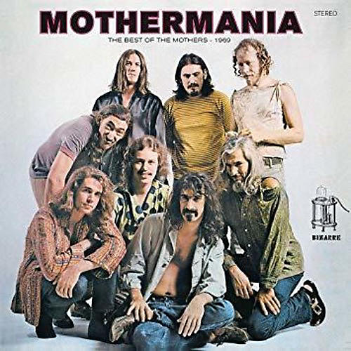 Alliance Frank Zappa - Mothermania: The Best Of The Mothers