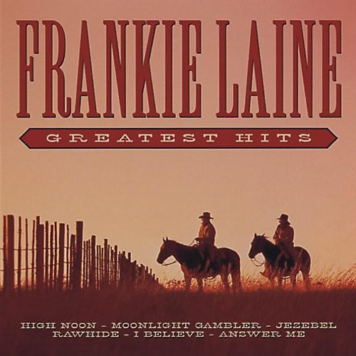 Alliance Frankie Laine - Greatest Hits