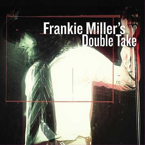Alliance Frankie Miller - Frankie Miller's Double Take